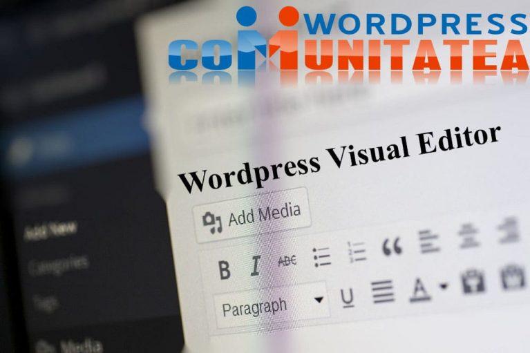 Wordpress Visual Editor - Cum rezolvi Textul Alb si Lipsa Butonului
