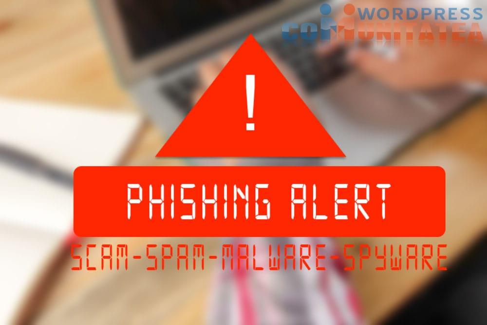 Phishing - Ce este si Cum Poti fi Pacalit - Comunitatea Wordpress