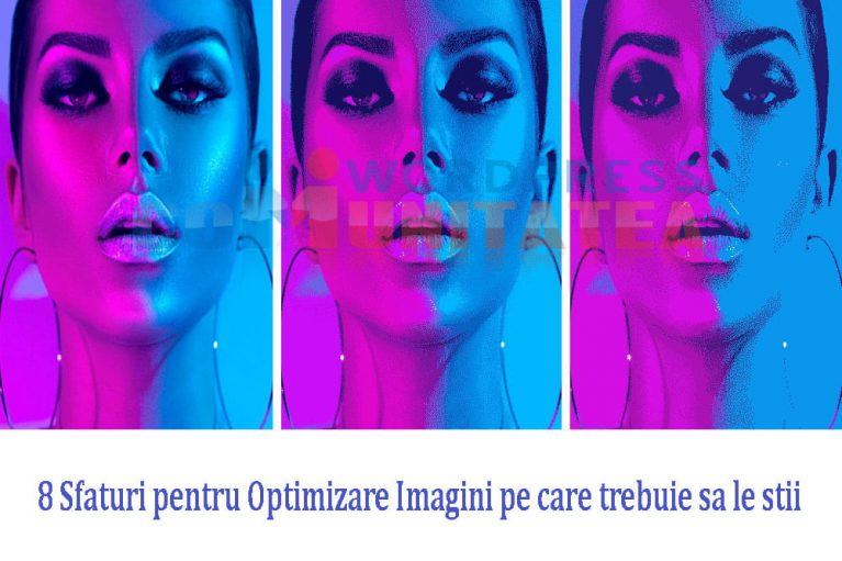 Optimizare Imagini - 8 Sfaturi pe care trebuie sa le stii