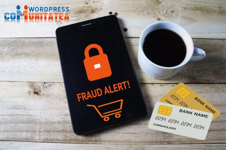 Frauda in Comertul Electronic - Cum sa va protejati afacerea impotriva ei