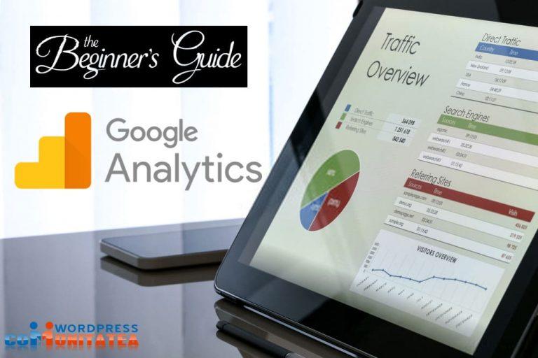 Google Analytics pentru Comerț Online - Ghid pentru Incepători