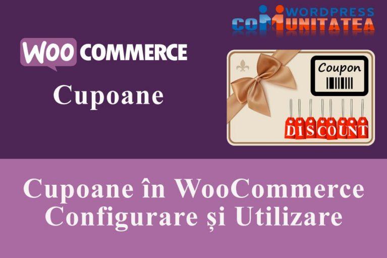 Cupoane WooCommerce – Configurarea și Utilizarea lor