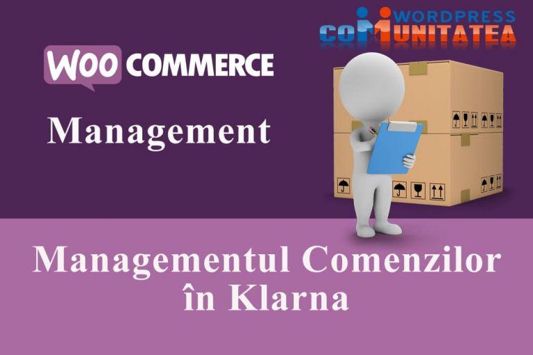 Managementul Comenzilor în Klarna