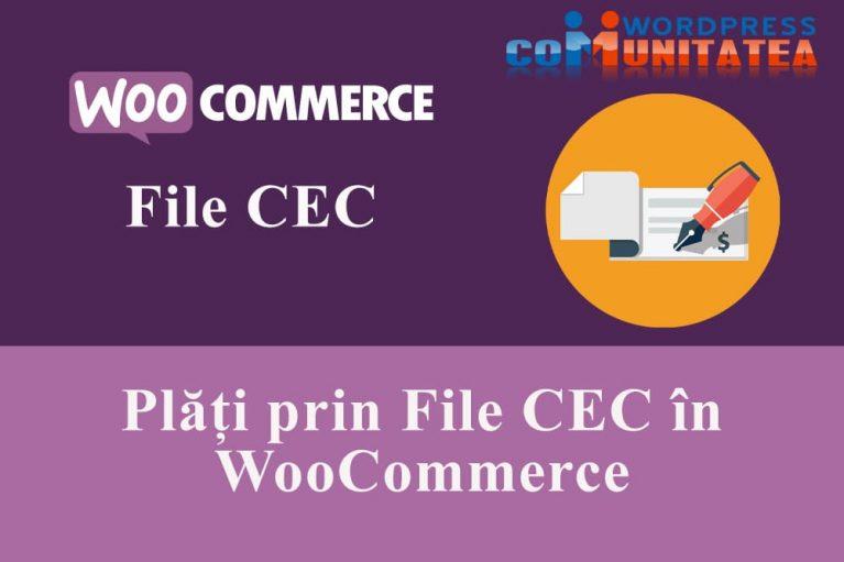 Plăți prin File CEC în WooCommerce