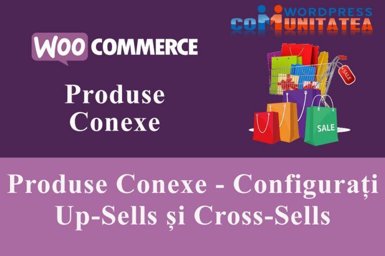 Produse Conexe - Configurați Up-Sells și Cross-Sells