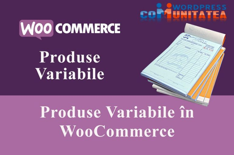 Produse Variabile în WooCommerce