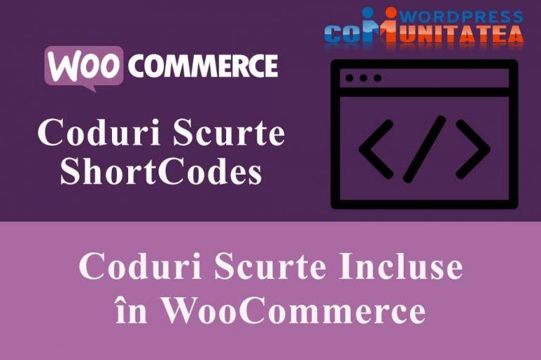 Coduri Scurte Incluse în WooCommerce