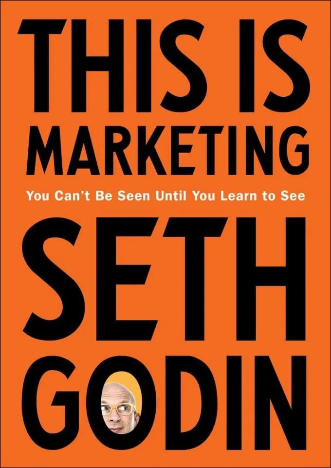 """""""This Is Marketing"""" by Seth Godin"""