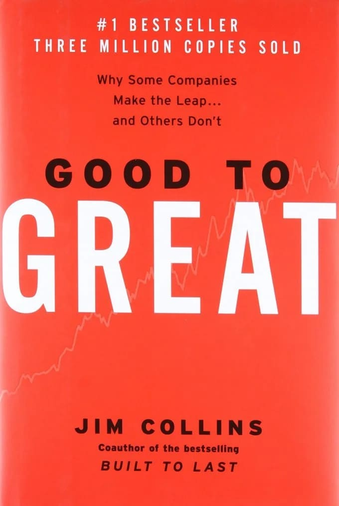 """""""Good to Great"""" by Jim C. Collins"""