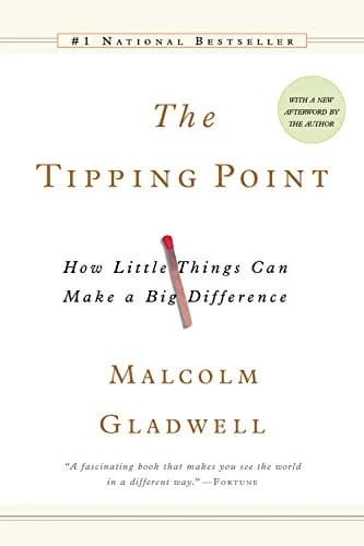 """""""The Tipping Point"""" by Malcolm Gladwell"""