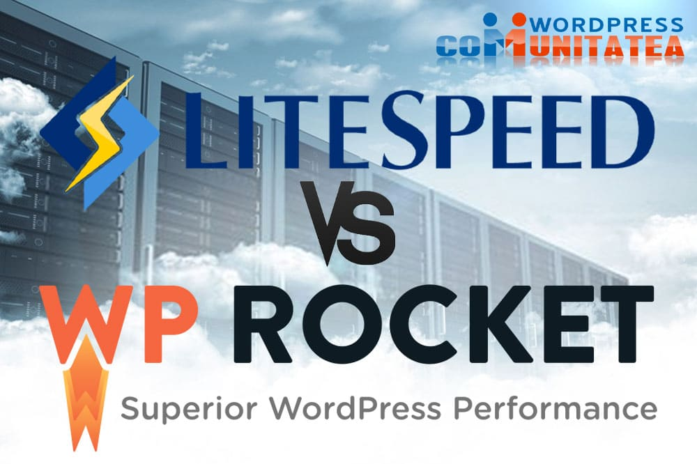 LiteSpeed Cache vs WP Rocket – Comparație