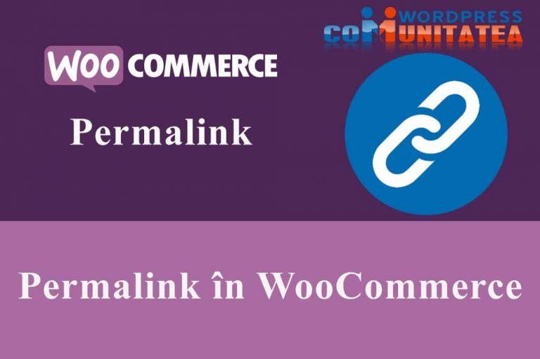 Permalink în WooCommerce
