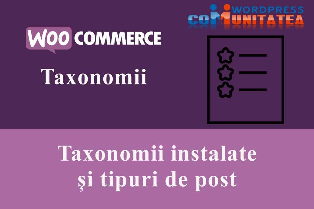 Taxonomii Instalate și Tipuri de Post