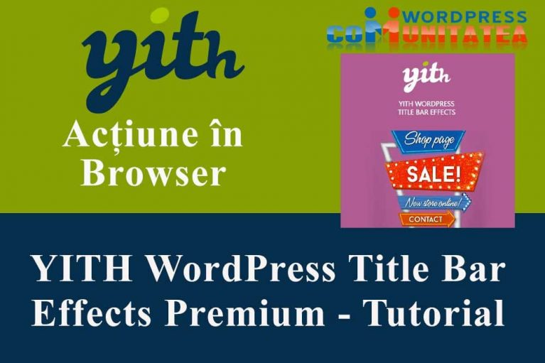 YITH WordPress Title Bar Effects Premium – Tutorial Instalare-Configurare