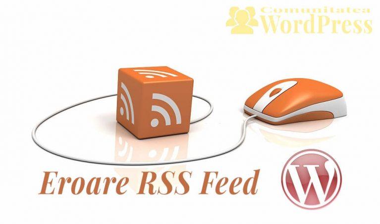Eroare RSS Feed – Cum repari această eroare în WordPress?