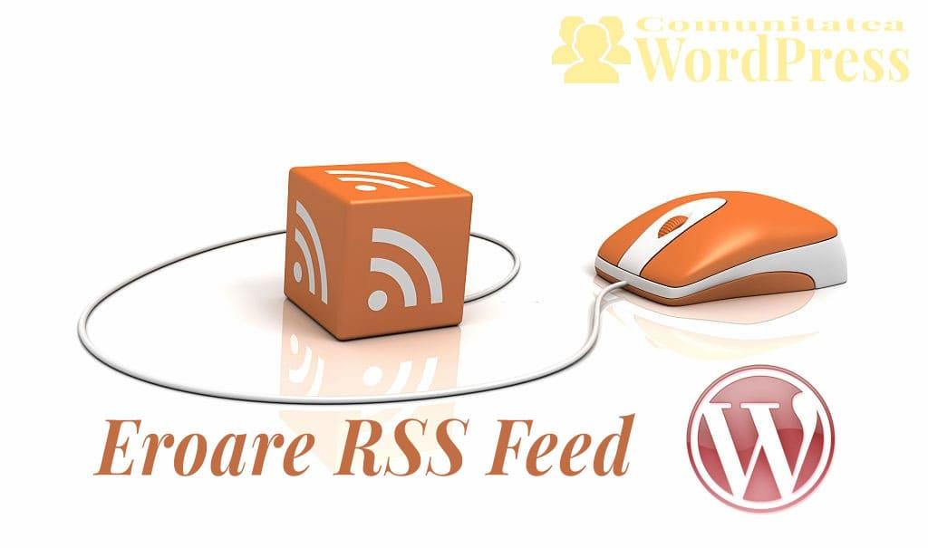 Erori WordPress - Eroare RSS Feed