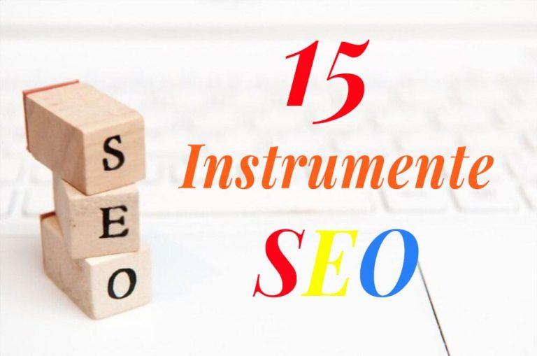 Instrumente SEO - 15 Cele mai Bune pentru Audit și Monitorizarea Site-ului