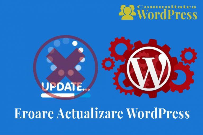 Eroare de Actualizare WordPress - Cum se repară în WordPress