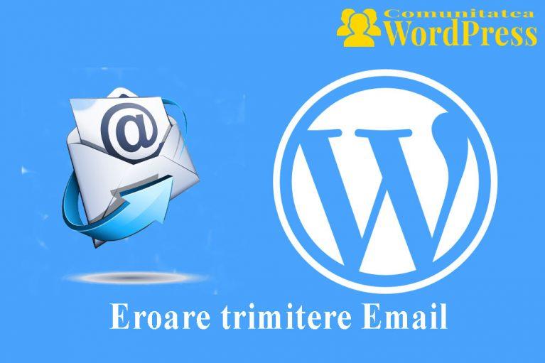 Eroare trimitere Email - Cum se remediază în WordPress