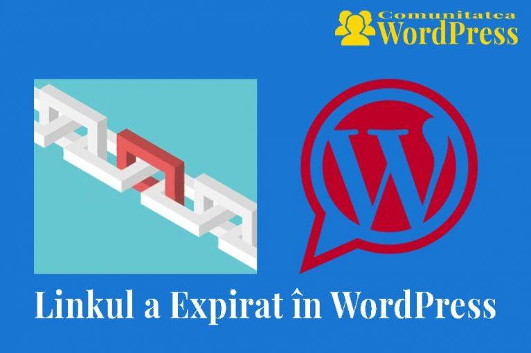 Eroarea Linkul a Expirat – Cum se repară această eroare în WordPress