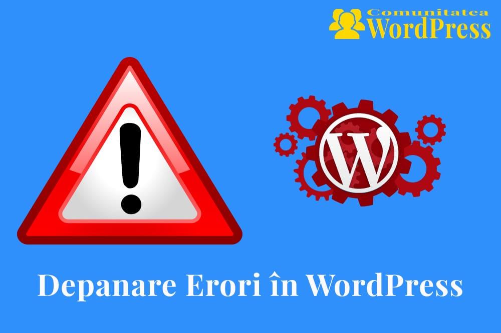 Depanare Erori în WordPress
