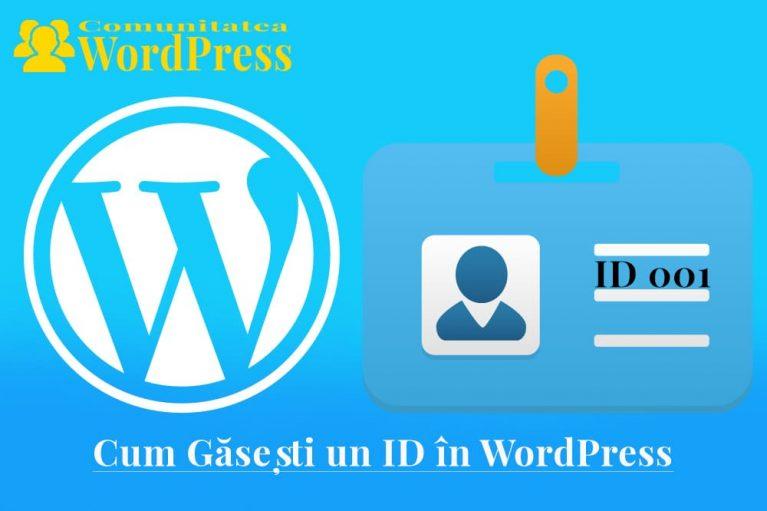 ID în WordPress - Cum găsești un Post, Categorie sau Etichetă după ID