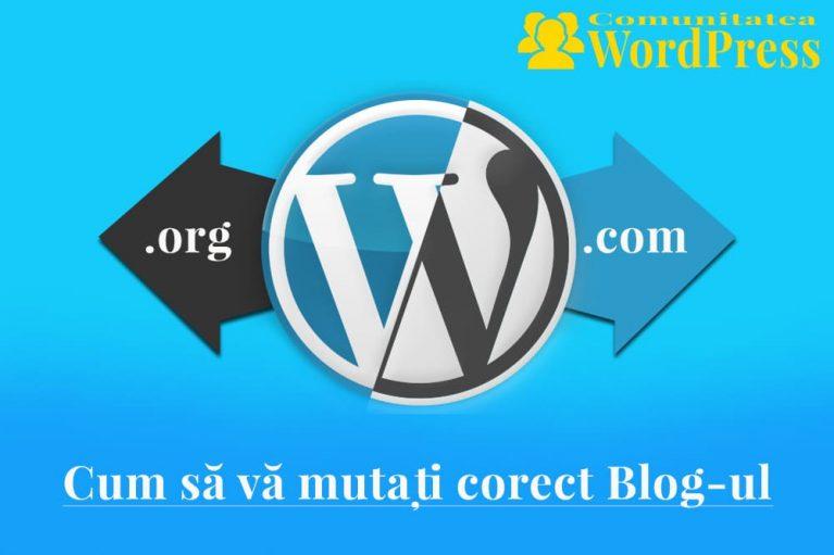 WordPress.com la WordPress.org - Cum să vă mutați corect blog-ul