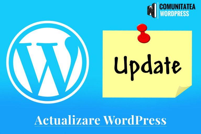 Actualizare WordPress - Folosiți cea mai recentă versiune de WordPress