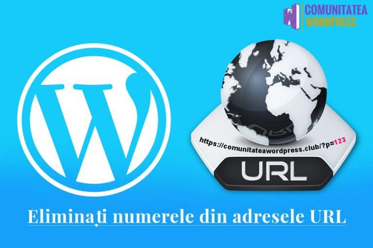 Cum să eliminați numerele din adresele URL WordPress