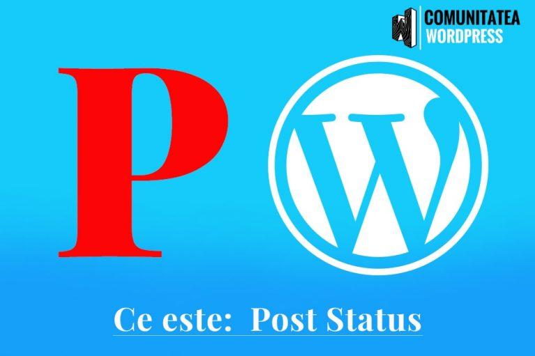 Ce este: Post Status – Statutul postării
