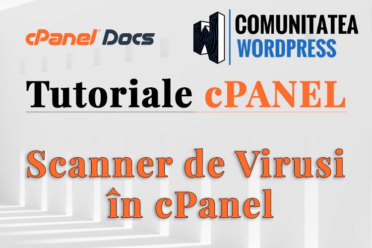 Cum se utilizează Scanner de Viruși în cPanel