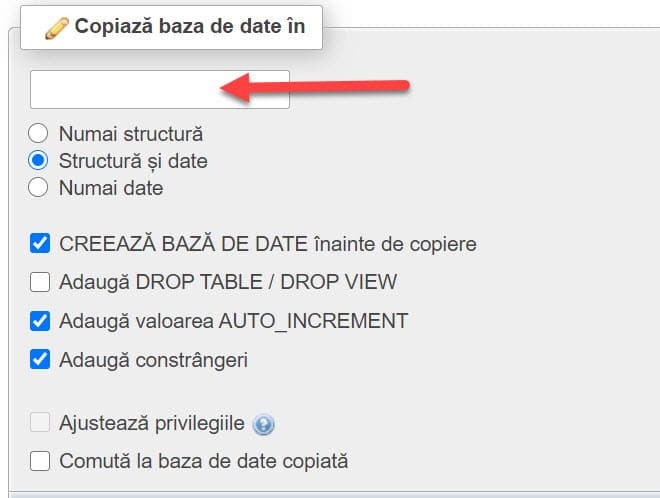 Introduceți numele bazei date unde doriți să copiați această bază de date
