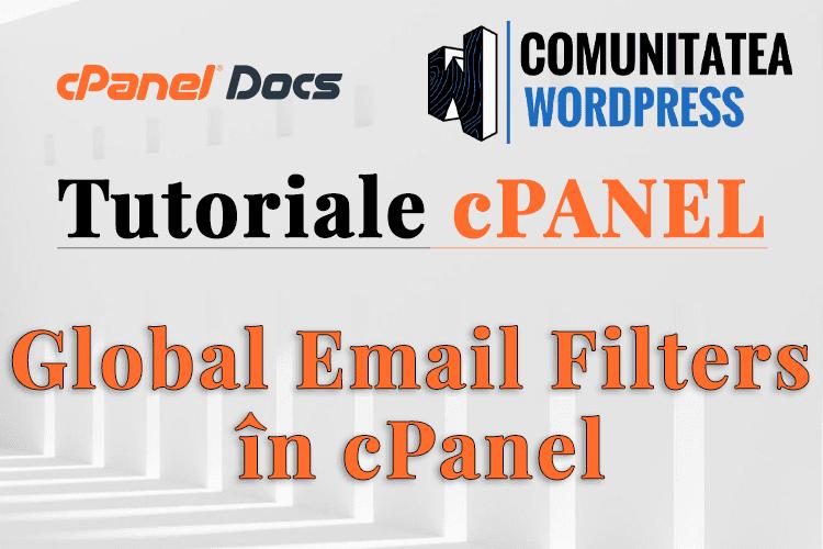 Filtre de email globale – Cum se gestionează în interfața cPanel