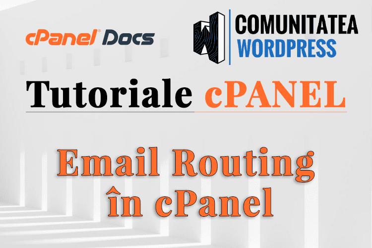Rutare email - Cum se configurează în interfața cPanel
