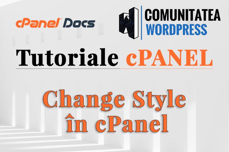 Cum se schimbă stilul cPanel din interfața cPanel