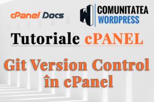 Git Version Control – Instalare sau actualizare site în cPanel