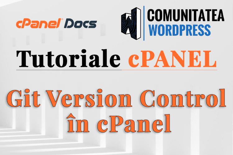Git Version Control - Instalare sau actualizare site în cPanel