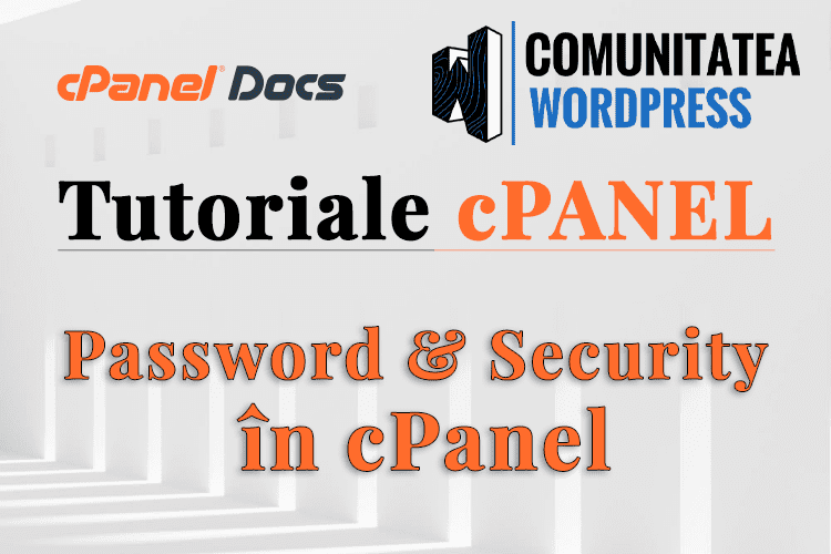 Schimbați Parola cPanel - Cum se schimbă în interfața cPanel