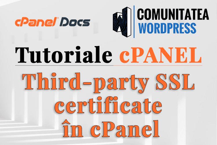 Certificat SSL - Cum se instalează un SSL cumpărat în cPanel