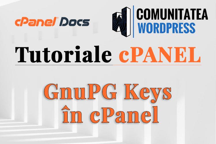 Cheile GnuPG - Cum se gestionează în interfața cPanel