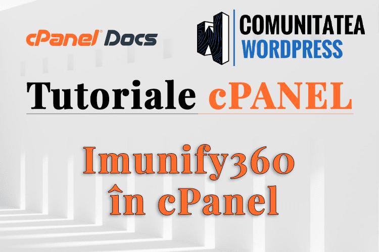 Imunify360 - Cum să profitați de avantajele acestei opțiuni în cPanel